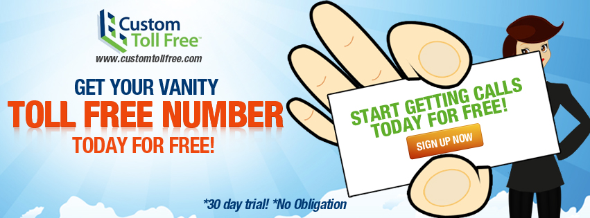 Toll Free Numbers, 30-Day Promotion, Test Drive Toll Free Number, Toll Free Benefits, Custom Toll Free